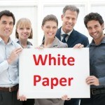 How to Write a Powerful White Paper – 3 Easy Steps