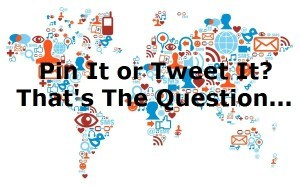 Pinterest or Twitter? That's the question...