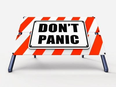 Dont Panic Sign Refers To Relaxing And Avoid Panicking