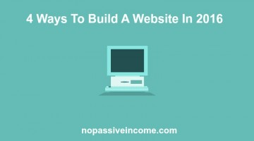 4 Ways To Build A Website In 2016
