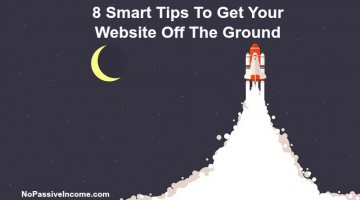 8 Smart Tips To Get Your Website Off The Ground