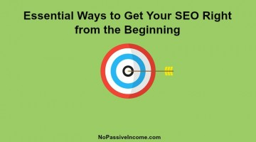 Essential Ways to Get Your SEO Right from the Beginning