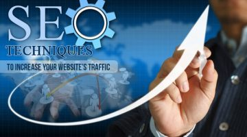 Proven Effective SEO Techniques To Increase Traffic To Your Website