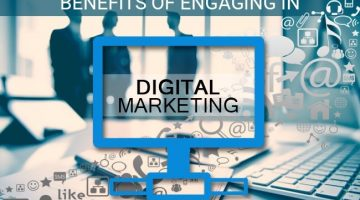 Benefits of Engaging In Digital Marketing